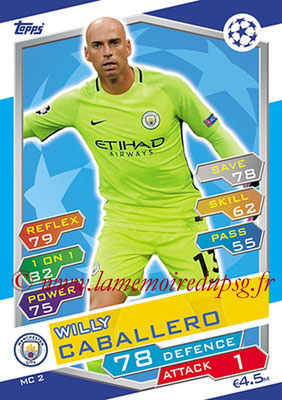 2016-17 - Topps UEFA Champions League Match Attax - N° MC2 - Willy CABALLERO (Manchester City FC)