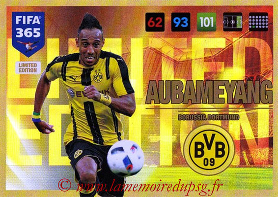 2016-17 - Panini Adrenalyn XL FIFA 365 - N° LE26 - Pierre-Emerick AUBAMEYANG (Borussia Dortmund) (Limited Edition)