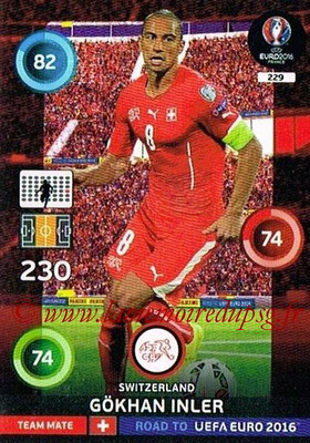 Panini Road to Euro 2016 Cards - N° 229 - Gokhan INLER (Suisse)