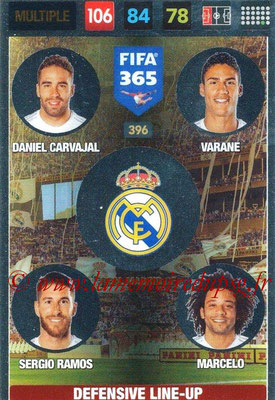 2016-17 - Panini Adrenalyn XL FIFA 365 - N° 396 - CARVAJAL + VARANE + SERGIO RAMOS + MARCELO (Real Madrid CF) (Defensive Line-Up)
