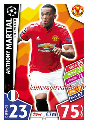 2017-18 - Topps UEFA Champions League Match Attax - N° 160 - Anthony MARTIAL (Manchester United)