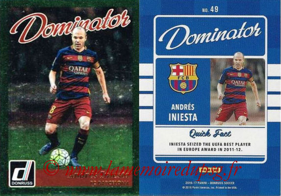 2016 - Panini Donruss Cards - N° D49 - Andres INIESTA (FC Barcelone) (Dominator)