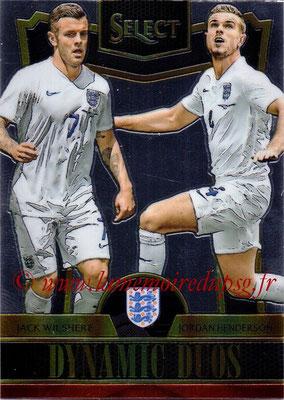 2015 - Panini Select Soccer - N° DD06 - Jack WILSHERE + Jordan HENDERSON (Angleterre) (Dynamic Duos)