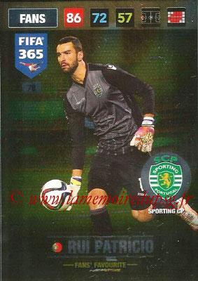 2016-17 - Panini Adrenalyn XL FIFA 365 - N° 078 - Rui PATRICIO (Sporting CP) (Fans' Favourite)