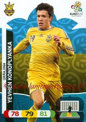 Panini Euro 2012 Cards Adrenalyn XL - N° 222 - Yevhen KONOPLYANKA (Ukraine)
