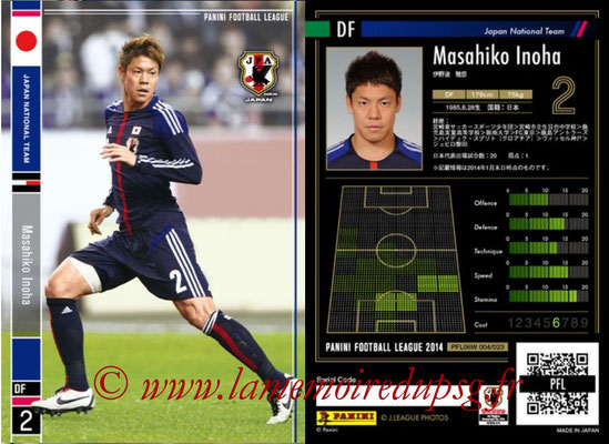 Panini Football League 2014 - PFL06W - N° 004 - Masahiko INOHA (Japon)