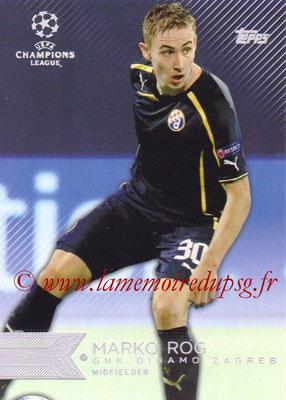 2015-16 - Topps UEFA Champions League Showcase Soccer - N° 151 - Marko ROG (GNK Dinamo Zagreb)