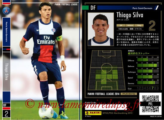 Panini Football League 2014 - PFL06 - N° 064 - Thiago SILVA (Paris Saint-Germain)