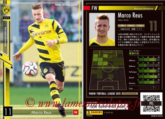Panini Football League 2015 - PFL12 - N° 074 - Marco REUS (Borussia Dortmund)