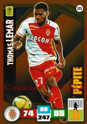2016-17 - Panini Adrenalyn XL Ligue 1 - N° 373 - Thomas LEMAR (Monaco) (Pepite)