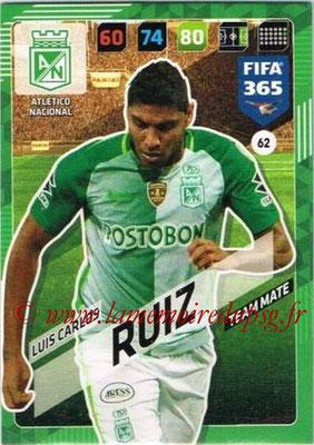 2017-18 - Panini FIFA 365 Cards - N° 062 - Luis Carlos RUIZ (Atletico Nacional)