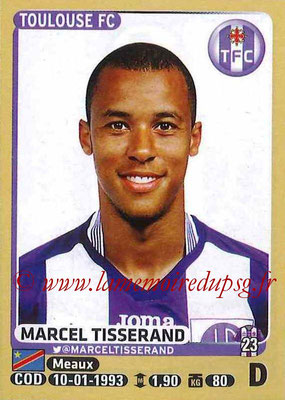 2015-16 - Panini Ligue 1 Stickers - N° 442 - Marcel TISSERAND (Toulouse FC)site