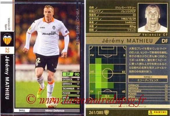 2013-14 - WCCF - N° 261 - Jeremy MATHIEU (FC Valence)