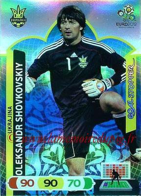 Panini Euro 2012 Cards Adrenalyn XL - N° 240 - Oleksandr SHOVKOVSKIY (Ukraine) (Goal Stopper)