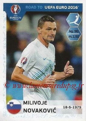 Panini Road to Euro 2016 Stickers - N° 304 - Milivoje NOVAKOVIC (Slovénie)