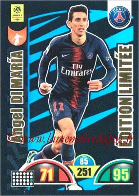 2018-19 - Panini Adrenalyn XL Ligue 1 - N° LE-ADM - Angel DI MARIA (Paris Saint-Germain) (Edition Limitée)