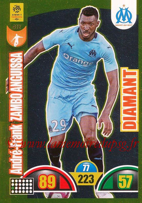 2018-19 - Panini Adrenalyn XL Ligue 1 - N° 412 - André-Frank ZAMBO ANGUISSA (Marseille) (Diamant)