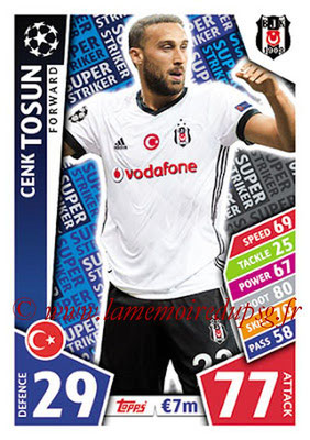 2017-18 - Topps UEFA Champions League Match Attax - N° SS19 - Cenk TOSUN (Besiktas SK) (Super Strikers)