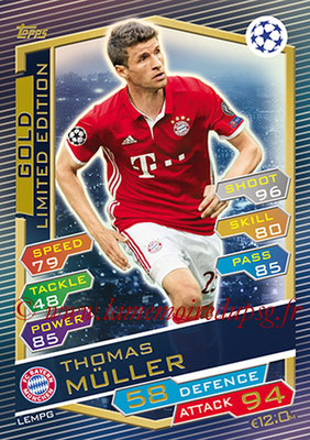 2016-17 - Topps UEFA Champions League Match Attax - N° LEMPG - Thomas MULLER (FC Bayern Munich) (Limited Edition Gold)