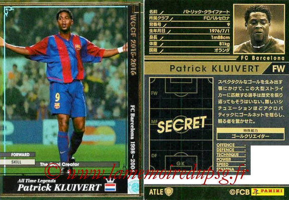 2015-16 - Panini WCCF - N° ATLE08 - Patrick KLUIVERT (FC Barcelone) (All Time Legends)