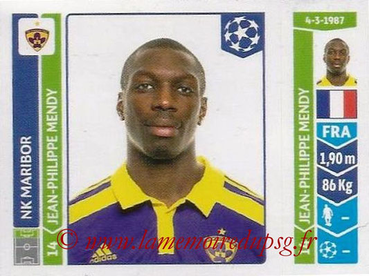 2014-15 - Panini Champions League N° 553 - Jean-Phillipe MENDY (NK Maribor)