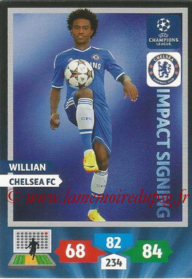 2013-14 - Adrenalyn XL champions League N° 271 - WILLIAN (Chelsea FC) (Impact Signing)