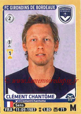2015-16 - Panini Ligue 1 Stickers - N° 086 - Clément CHANTÔME (FC Girondins de Bordeaux)
