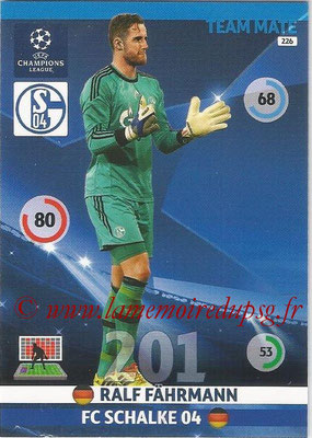 2014-15 - Adrenalyn XL champions League N° 226 - Ralf FAHRMANN ( FC Schalke 04)