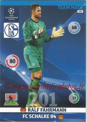 2014-15 - Adrenalyn XL champions League N° 226 - Ralf FAHRMANN ( FC Schalke 04)