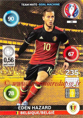 Panini Euro 2016 Cards - N° 036 - Eden HAZARD (Belgique) (Goal Machine)