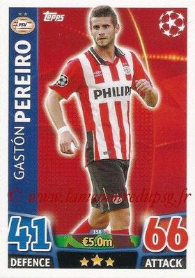 2015-16 - Topps UEFA Champions League Match Attax - N° 158 - Gaston PEREIRO (PSV Eindhoven)