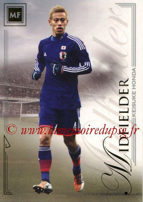 2014 - Futera World Football Unique - N° 043 - Keisuke HONDA (Midfielder)