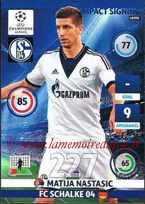 2014-15 - Adrenalyn XL champions League Update edition N° UE092 - Matija NASTASIC (FC Schalke 04) (Impact Signing)