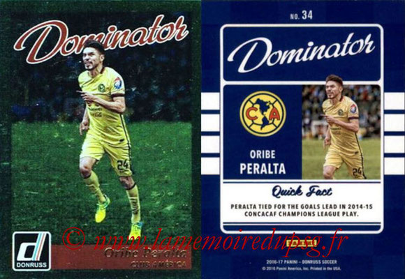 2016 - Panini Donruss Cards - N° D34 - Oribe PERALTA (Club America) (Olympiacos FC) (Dominator)
