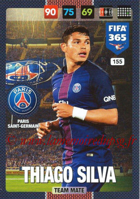 2016-17 - Panini Adrenalyn XL FIFA 365 - N° 155 - Thiago SILVA (Paris Saint-Germain)