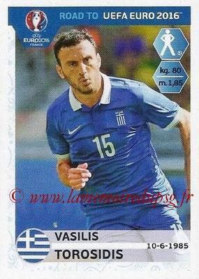 Panini Road to Euro 2016 Stickers - N° 114 - Vasilis TOROSIDIS (Grèce)