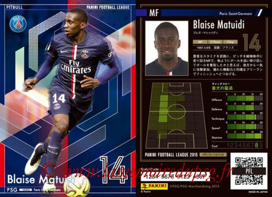 Panini Football League 2015 - PFL13 - N° 110 - Blaise MATUIDI (Paris Saint-Germain) (Pitbull)