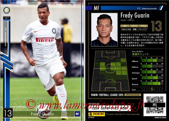 Panini Football League 2015 - PFL10 - N° 015 - Fredy GUARIN (Inter)