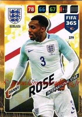 2017-18 - Panini FIFA 365 Cards - N° 379 - Danny ROSE (Angleterre) (International Star)
