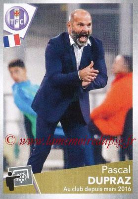 2017-18 - Panini Ligue 1 Stickers - N° 490 - Pascal DUPRAZ (Entraîneur Toulouse)