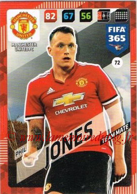 2017-18 - Panini FIFA 365 Cards - N° 072 - Phil JONES (Manchester United)