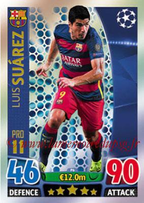 2015-16 - Topps UEFA Champions League Match Attax - N° P06 - Luis SUAREZ (FC Barcelone) (Pro 11)
