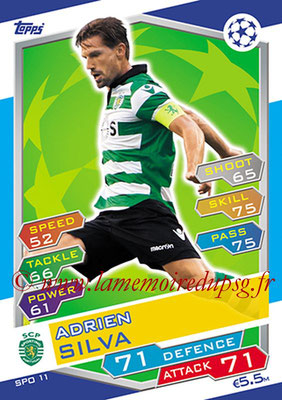 2016-17 - Topps UEFA Champions League Match Attax - N° SPO11 - Adrien SILVA (Sporting Club de Portugal)