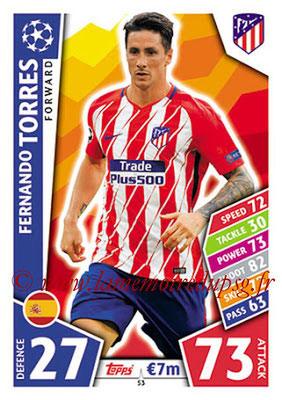 2017-18 - Topps UEFA Champions League Match Attax - N° 053 - Fernando TORRES (Club Atletico de Madrid)
