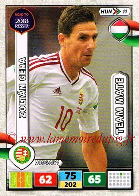 2018 - Panini Road to FIFA World Cup Russia Adrenalyn XL - N° HUN11 - Zoltan GERA (Hongrie)