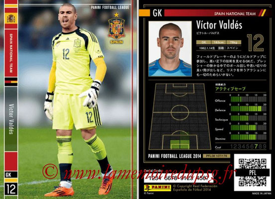 Panini Football League 2014 - PFL08 - N° 107 - Victor VALDES (Espagne)