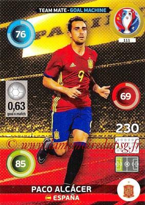 Panini Euro 2016 Cards - N° 111 - Paco ALCACER (Espagne) (Goal Machine)