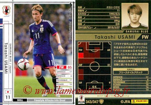 2015-16 - Panini WCCF - N° 343 - Takashi USAMI (Japon)