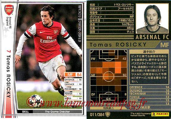 2012-13 - WCCF - N° 011 - Tomas ROSICKY (Arsenal FC)