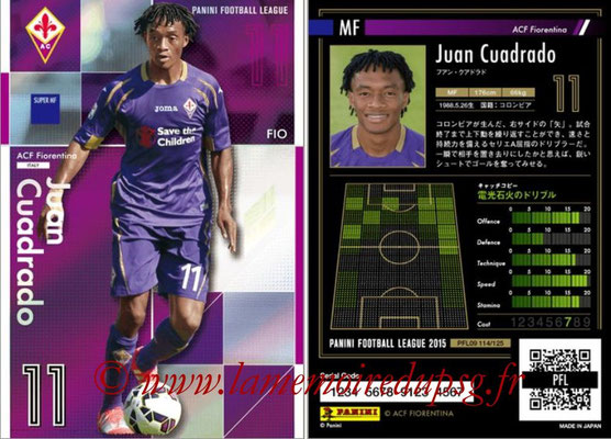 Panini Football League 2015 - PFL09 - N° 114 - Juan CUADRADO (Fiorentina) (Super MF)